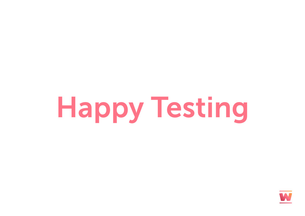Happy Testing