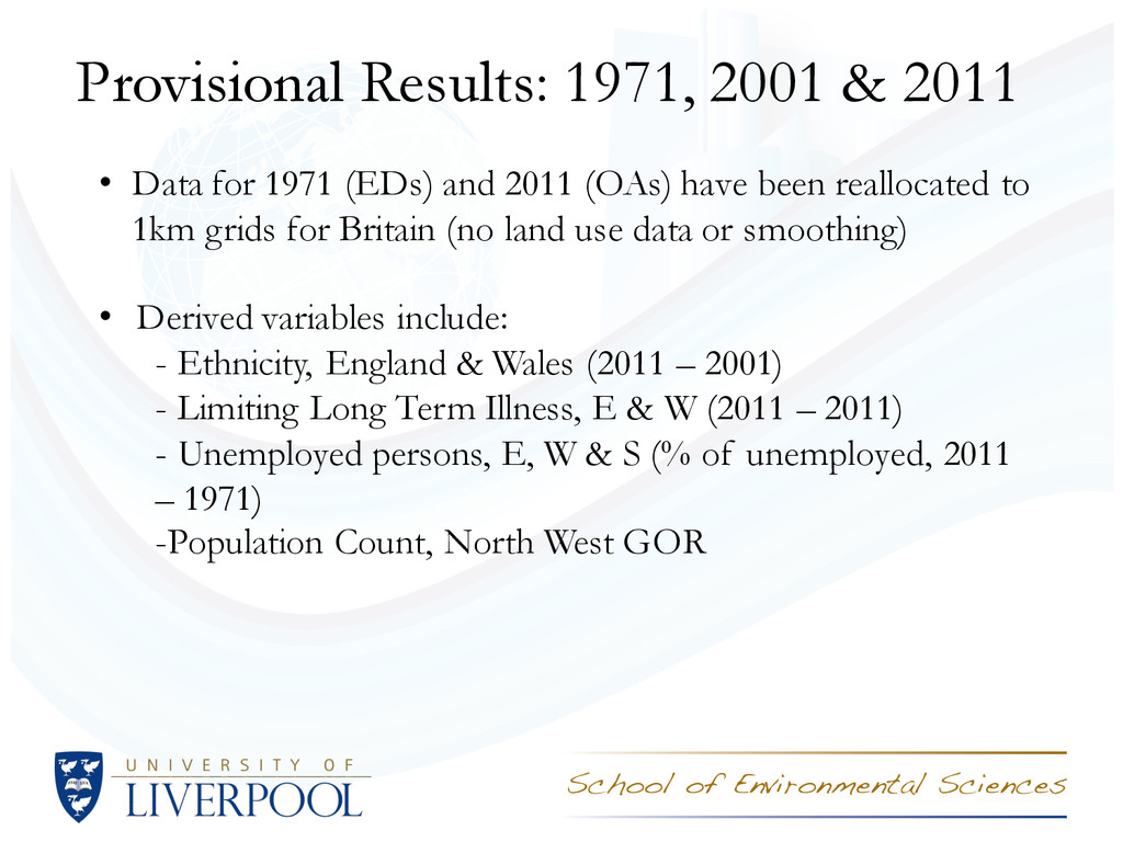 Provisional Results: 1971, 2001 & 2011 • Data f...