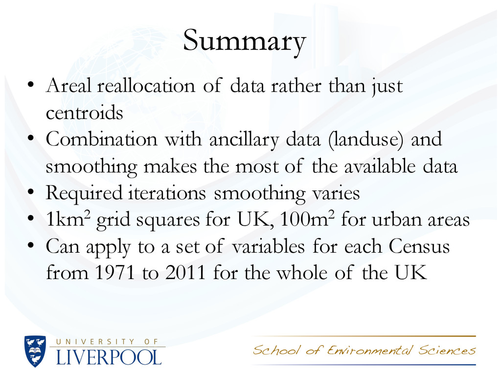 Summary • Areal reallocation of data rather tha...