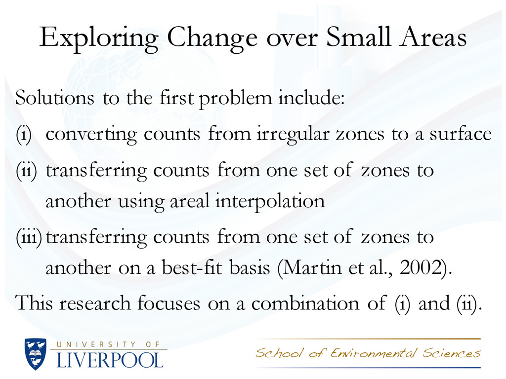 Exploring Change over Small Areas Solutions to ...