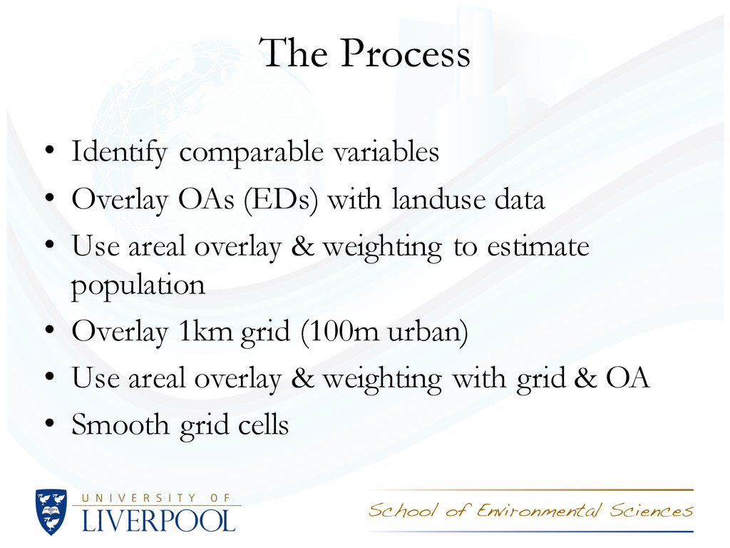 The Process • Identify comparable variables • O...