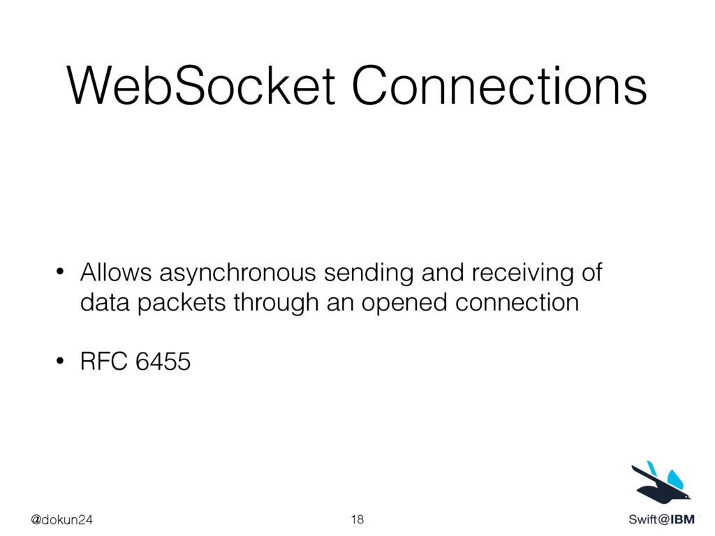 WebSocket Connections • Allows asynchronous sen...