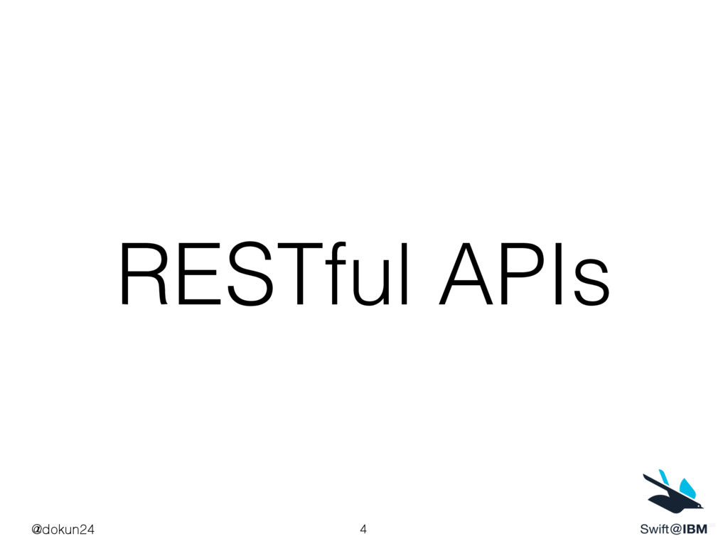RESTful APIs @dokun24 4