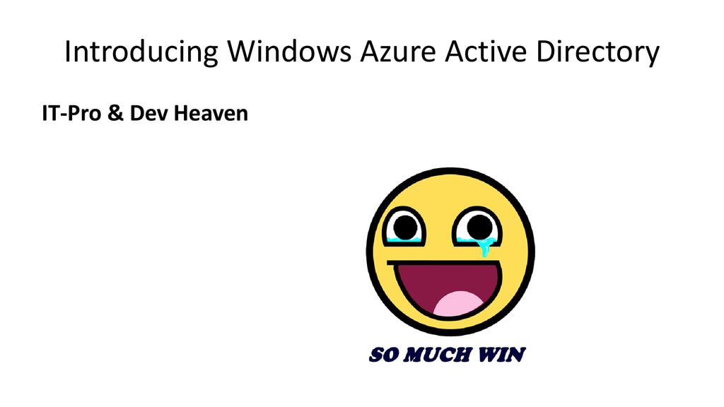 Introducing Windows Azure Active Directory IT-P...