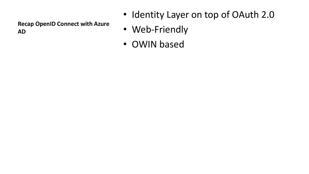 Recap OpenID Connect with Azure AD • Identity L...