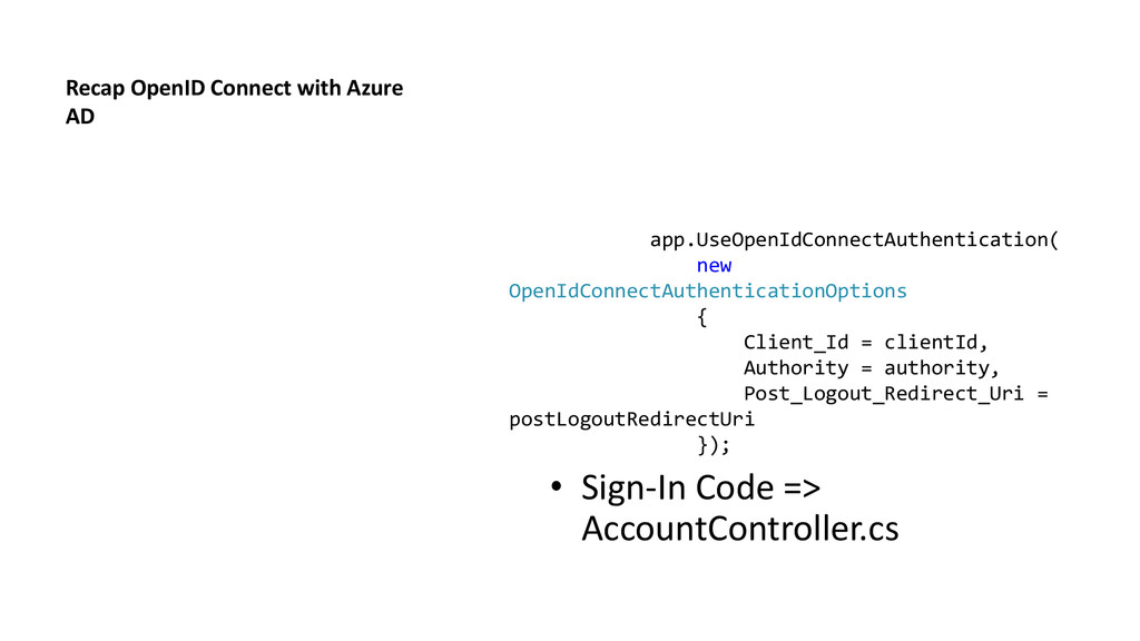 Recap OpenID Connect with Azure AD • Sign-In Co...