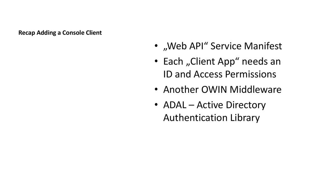 "Recap Adding a Console Client • ""Web API"" Servi..."