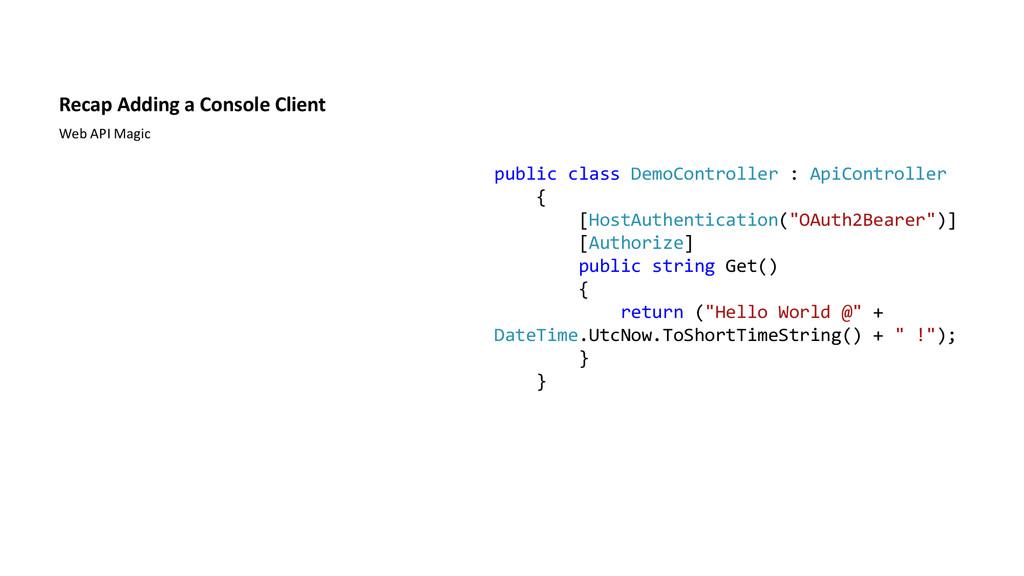 Recap Adding a Console Client Web API Magic pub...