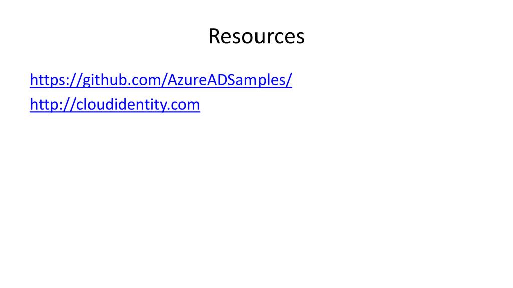 Resources https://github.com/AzureADSamples/ ht...