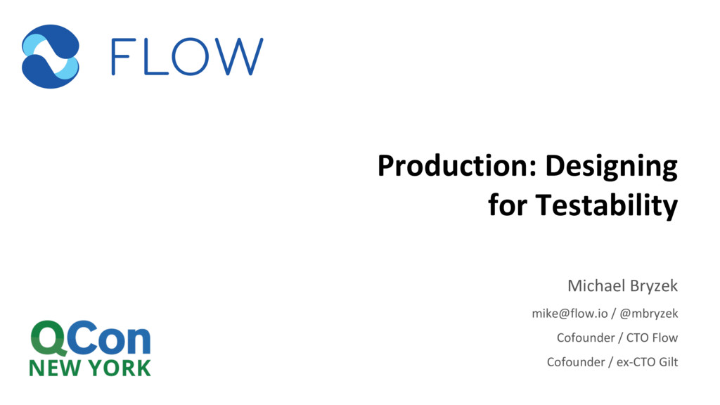 Production: Designing for Testability Michael B...