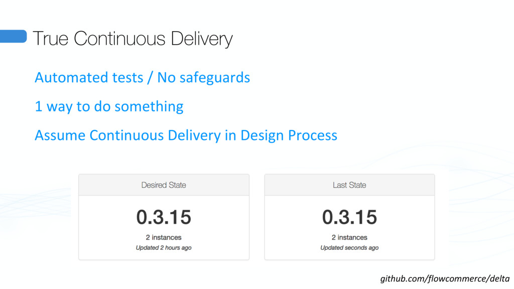 True Continuous Delivery Automated tests / No s...