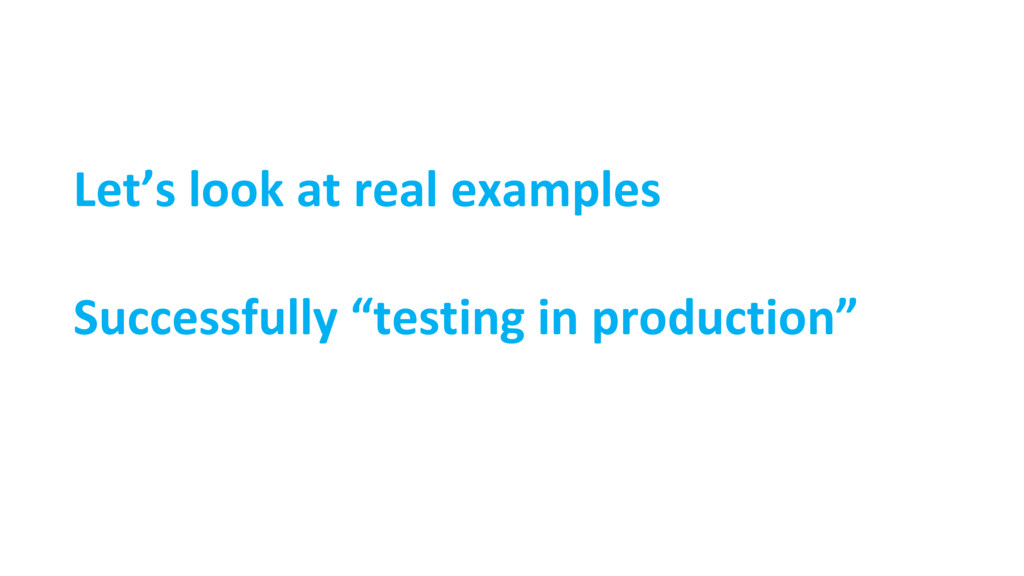 """Let's look at real examples Successfully """"testi..."""