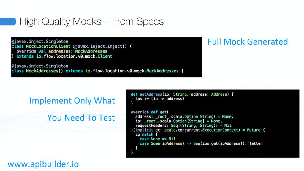 High Quality Mocks – From Specs Full Mock Gener...