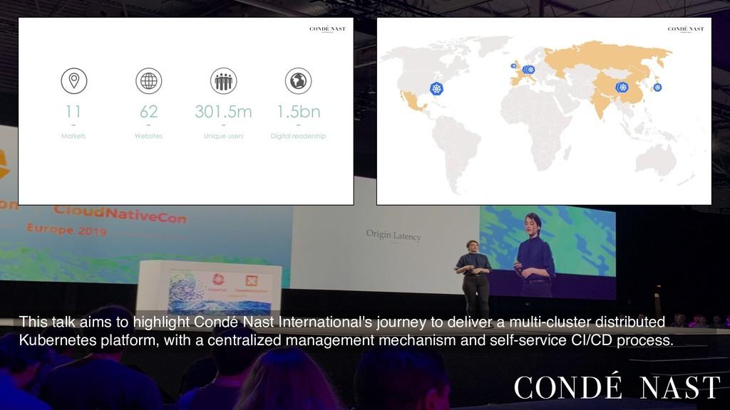 This talk aims to highlight Condé Nast Internat...