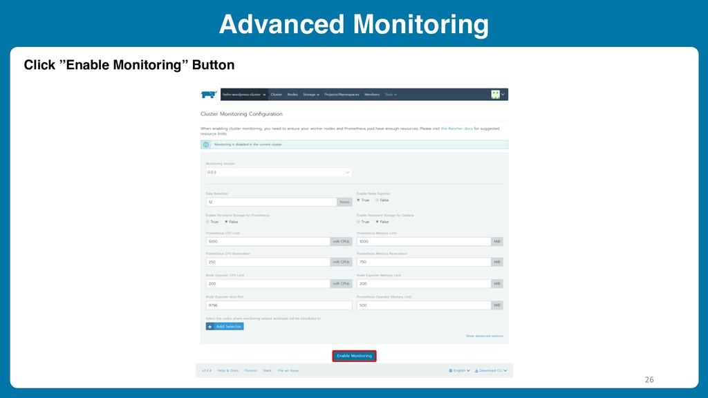"""Advanced Monitoring Click """"Enable Monitoring"""" B..."""
