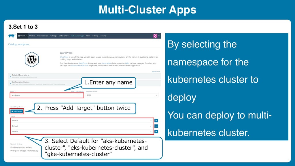 By selecting the namespace for the kubernetes c...