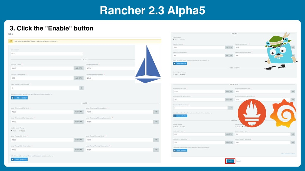 "Rancher 2.3 Alpha5 3. Click the ""Enable"" button"
