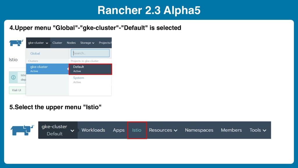 "Rancher 2.3 Alpha5 4.Upper menu ""Global""-""gke-c..."