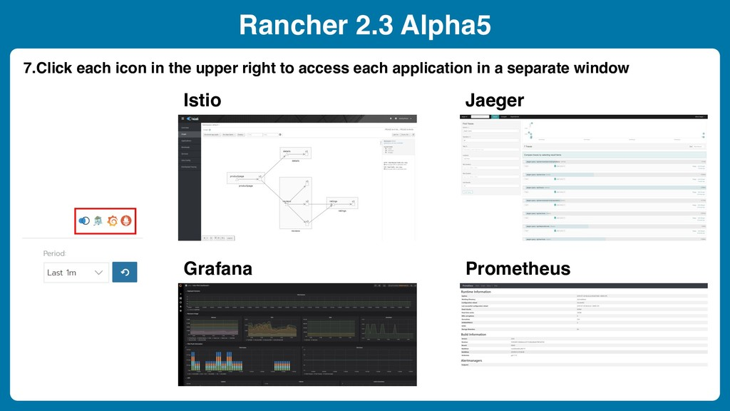 Rancher 2.3 Alpha5 7.Click each icon in the upp...