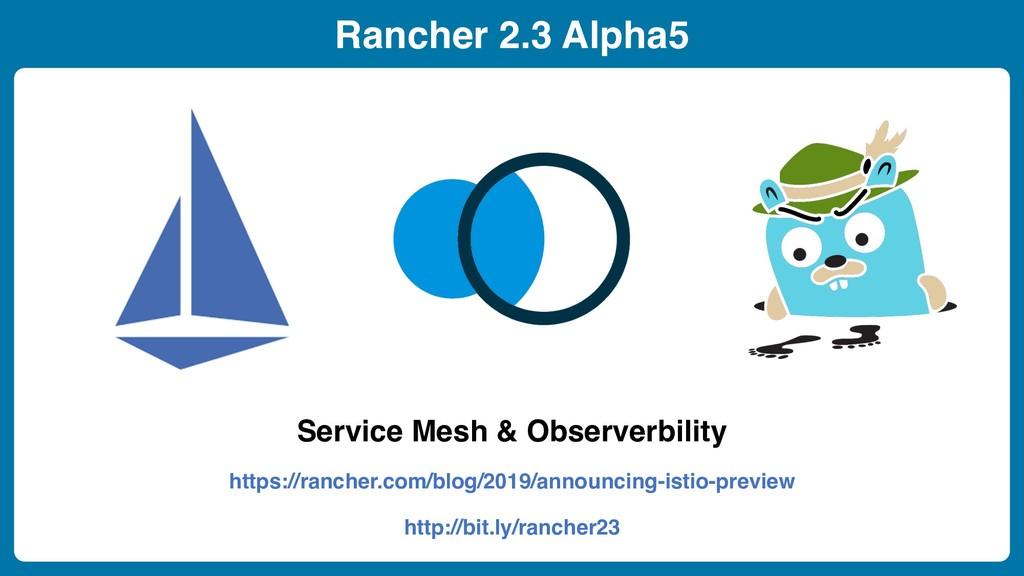 Rancher 2.3 Alpha5 Service Mesh & Observerbilit...