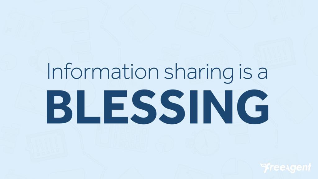 Information sharing is a BLESSING