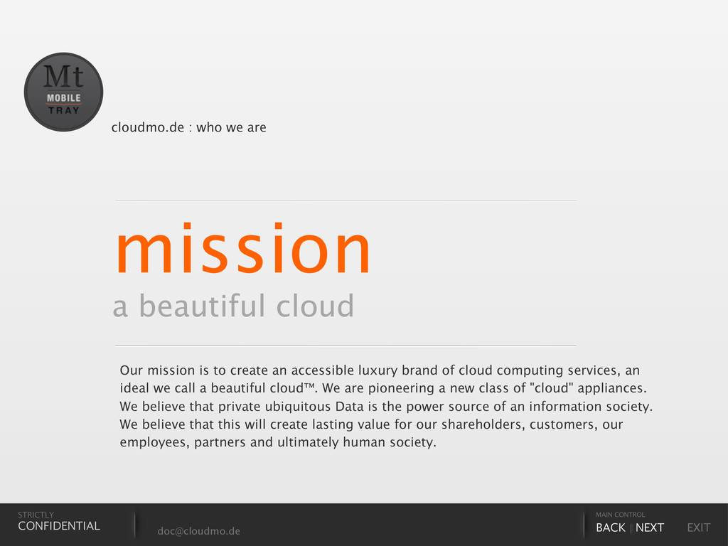 mission a beautiful cloud doc@cloudmo.de MAIN C...