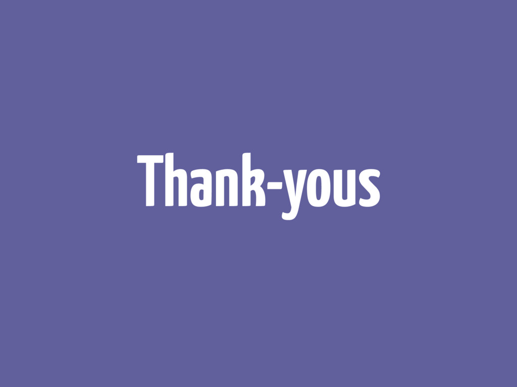 Thank-yous
