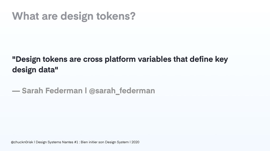 "What are design tokens? ""Design tokens are cros..."
