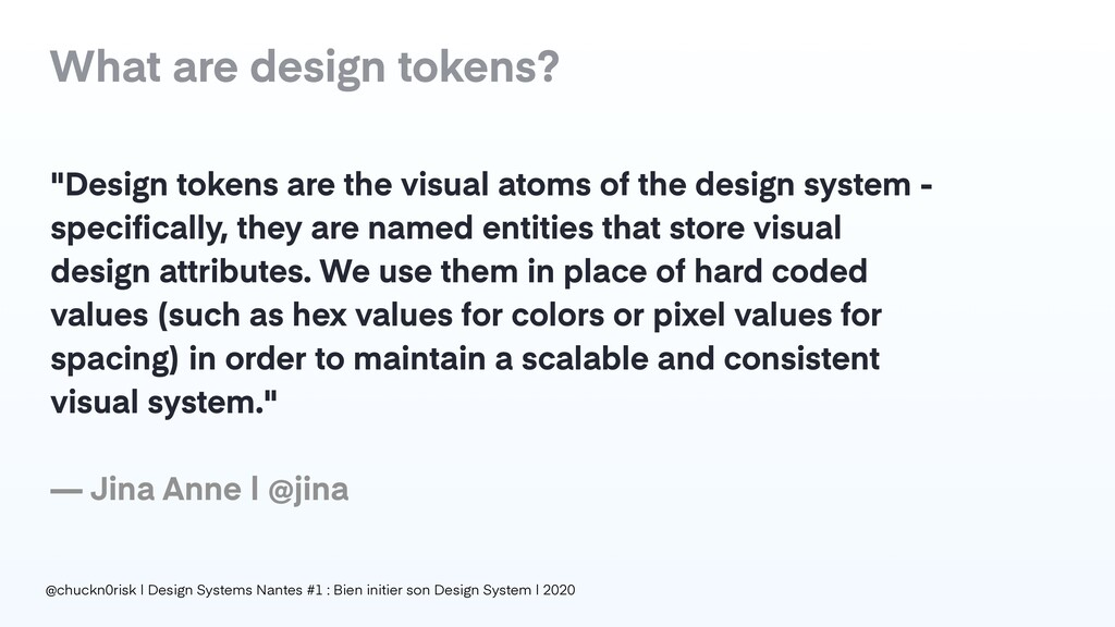 """Design tokens are the visual atoms of the desi..."