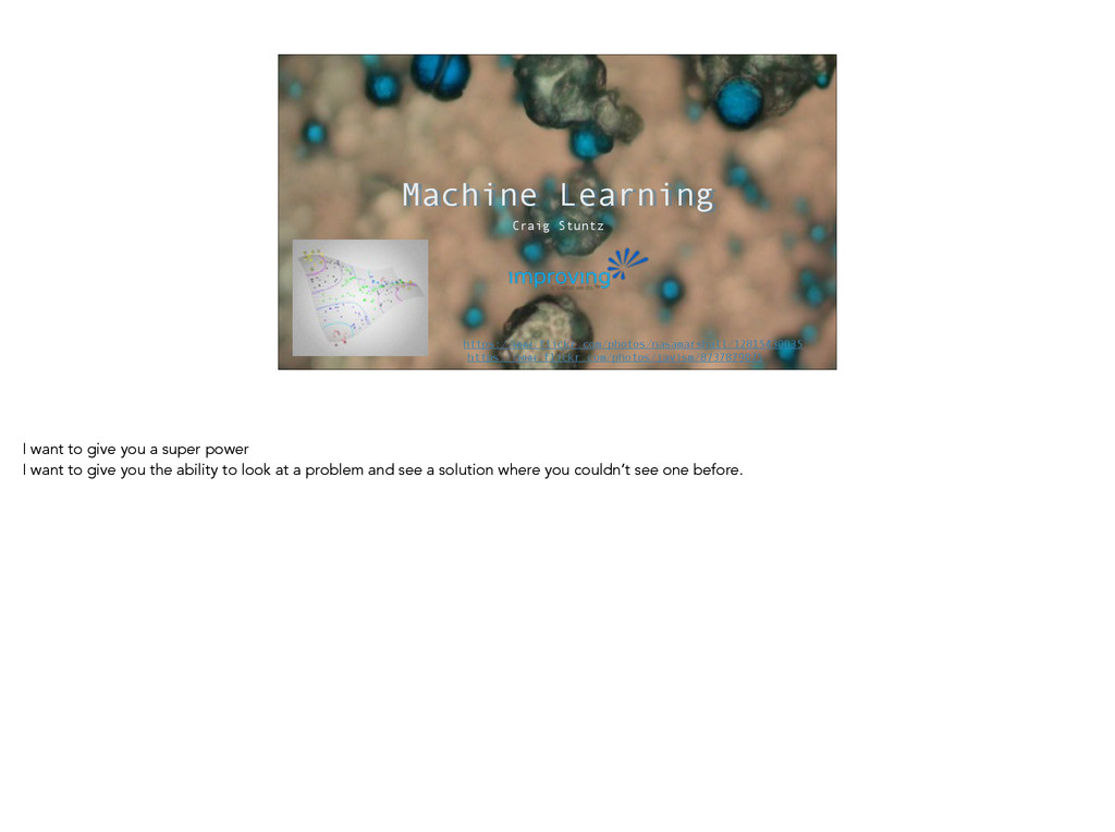 Machine Learning Craig Stuntz https://www.flick...
