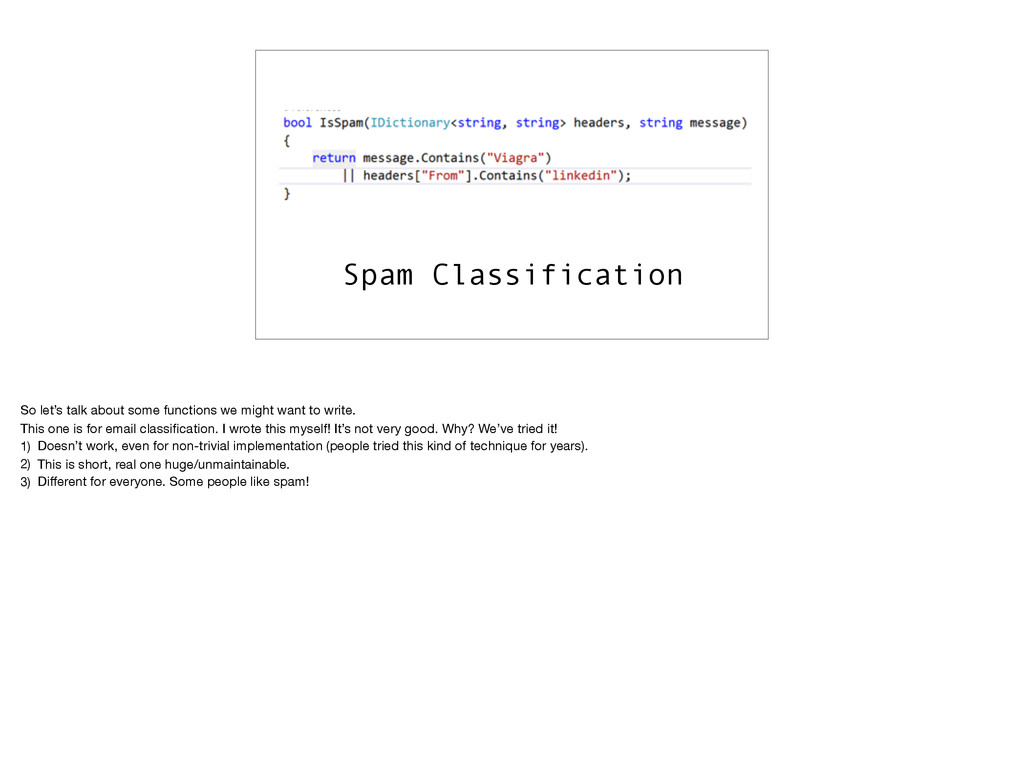 Spam Classification So let's talk about some fu...
