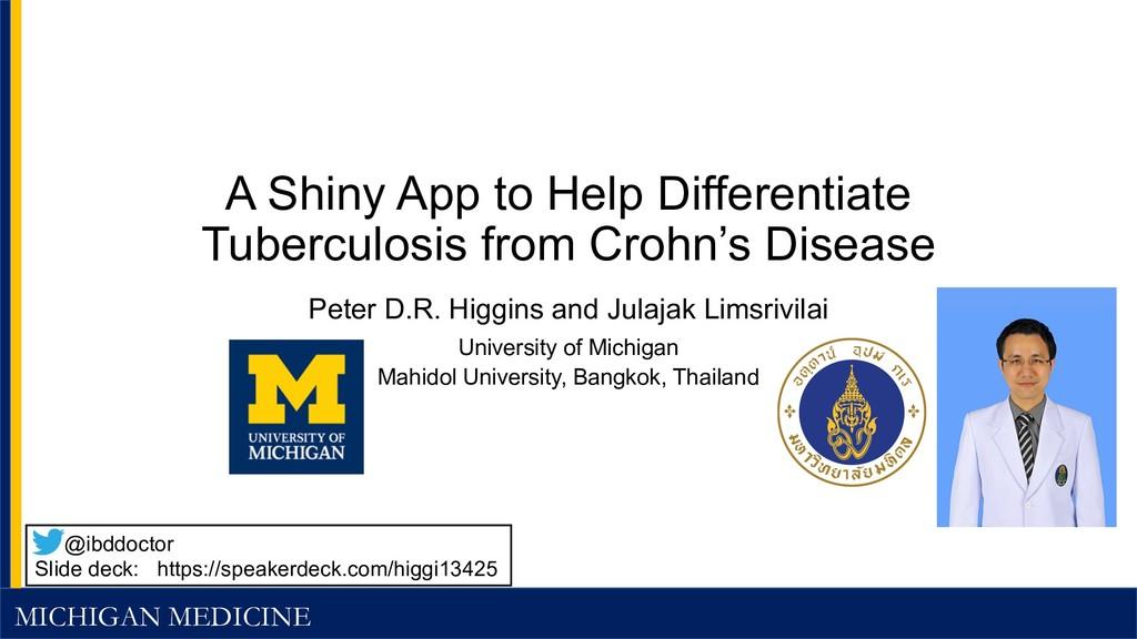 MICHIGAN MEDICINE A Shiny App to Help Different...