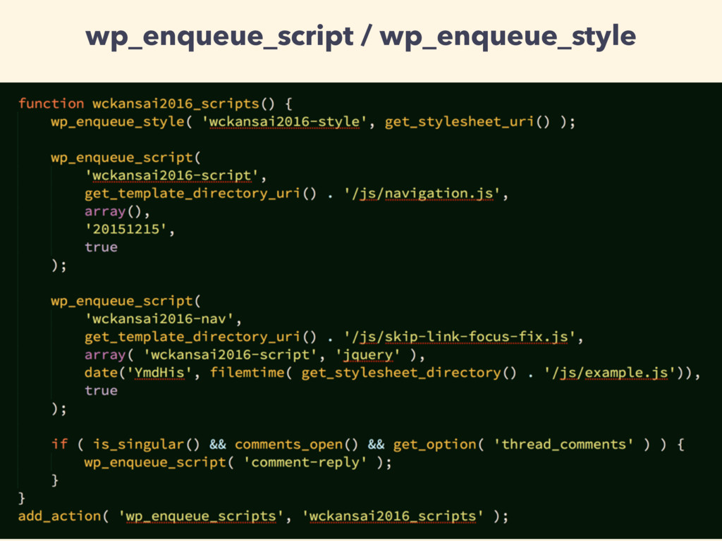 wp_enqueue_script / wp_enqueue_style