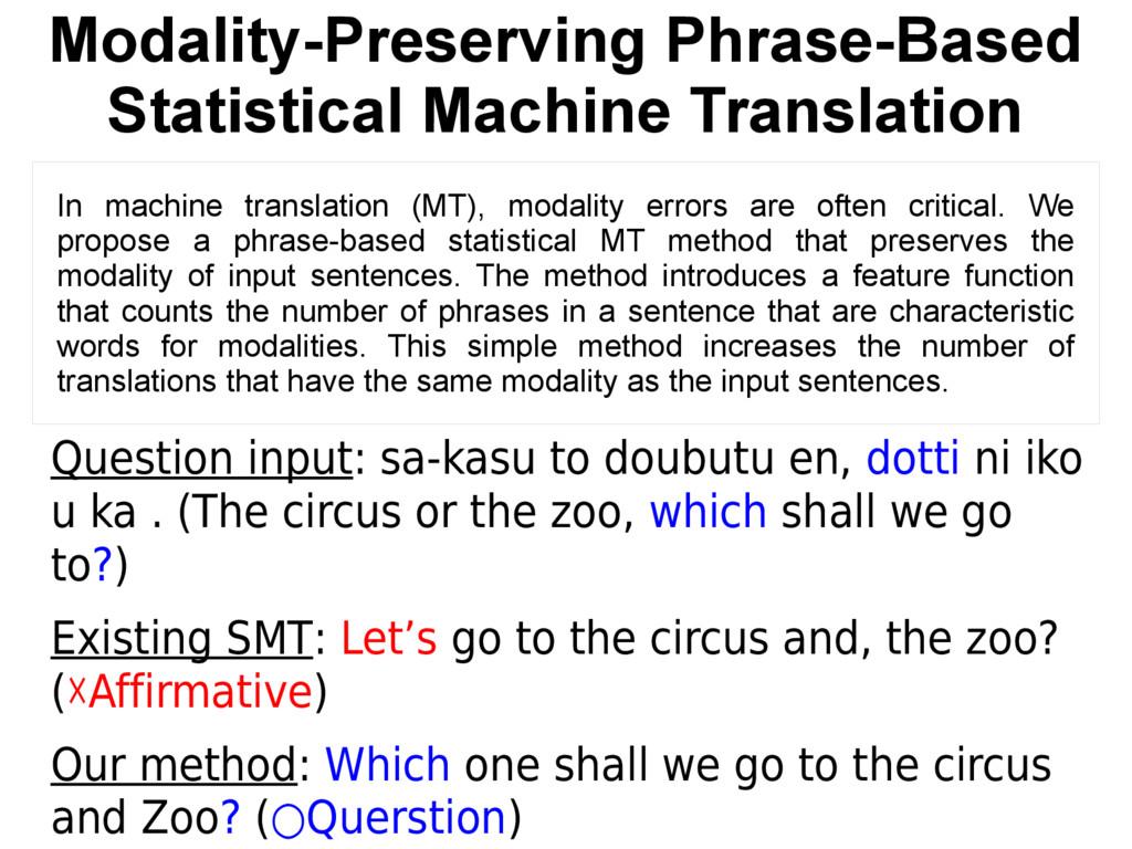 Modality-Preserving Phrase-Based Statistical Ma...