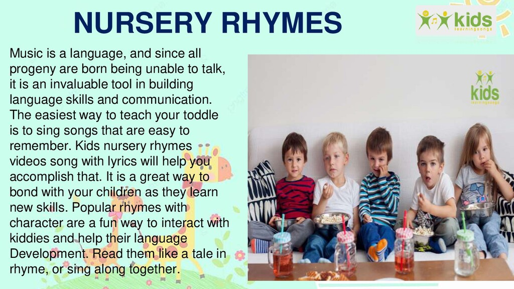 NURSERY RHYMES Music is a language, and since a...