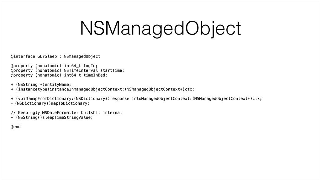 NSManagedObject @interface GLYSleep : NSManaged...