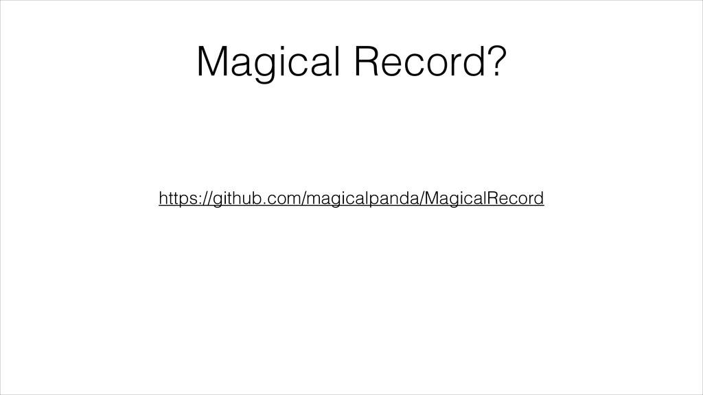 Magical Record? https://github.com/magicalpanda...