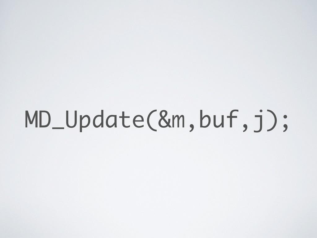 MD_Update(&m,buf,j);