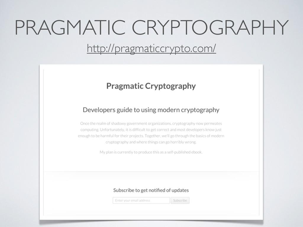 PRAGMATIC CRYPTOGRAPHY http://pragmaticcrypto.c...