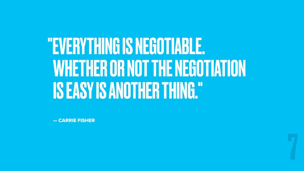 """EVERYTHING IS NEGOTIABLE. WHETHER OR NOT THE N..."