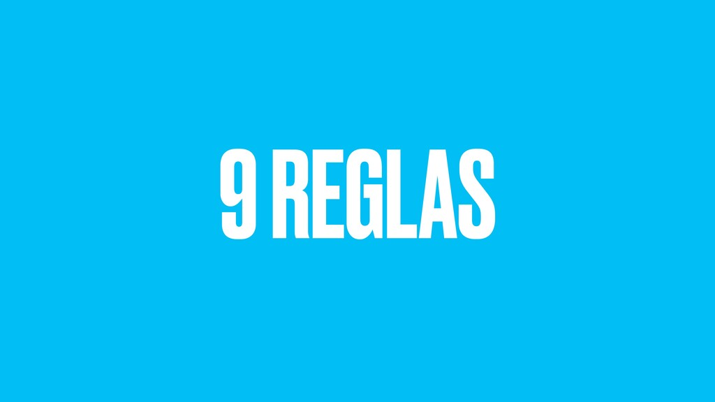 9 REGLAS