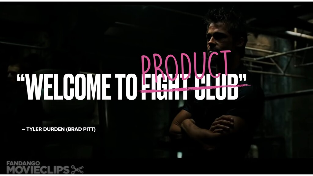 """WELCOME TO FIGHT CLUB"" – TYLER DURDEN (BRAD PI..."