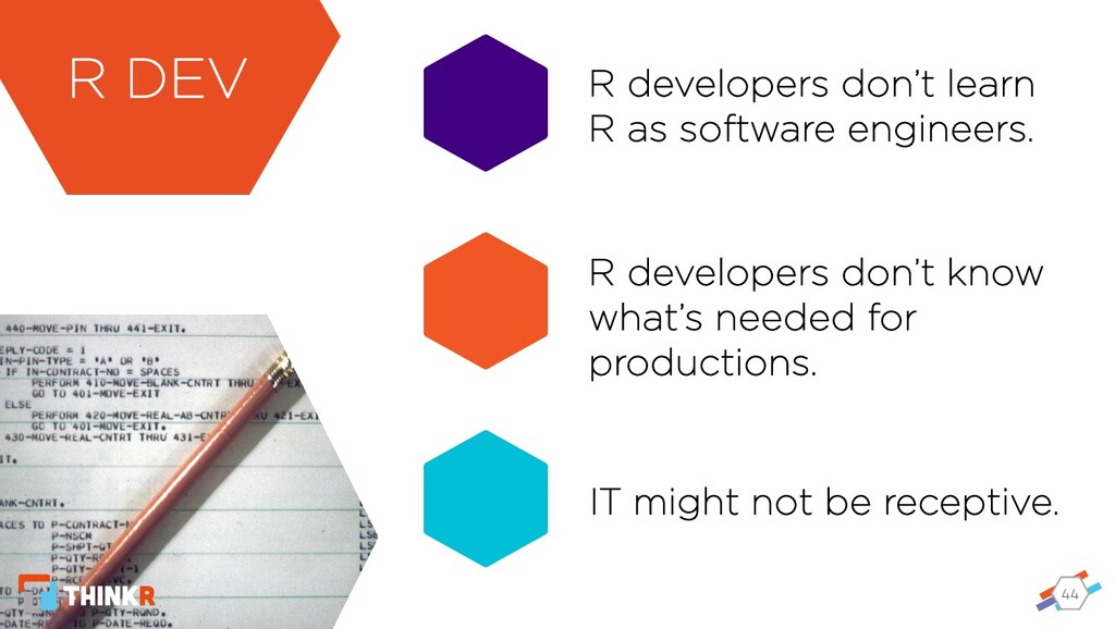44 R developers don't learn R as software engin...