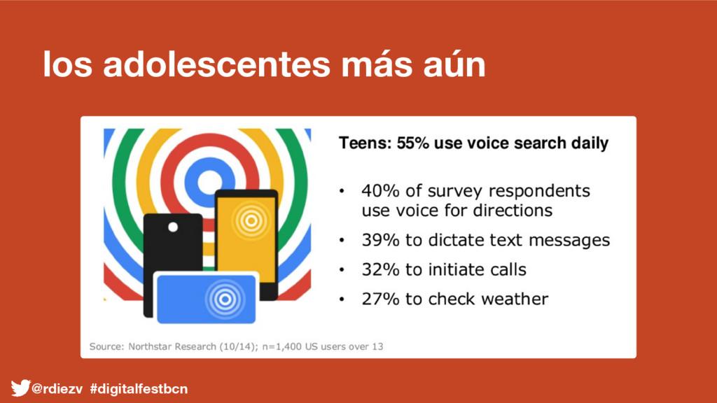los adolescentes más aún @rdiezv #digitalfestbcn