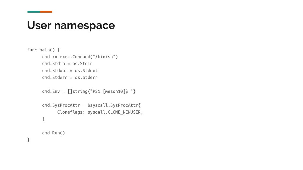 User namespace func main() { cmd := exec.Comman...