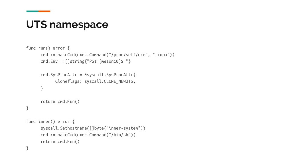 UTS namespace func run() error { cmd := makeCmd...