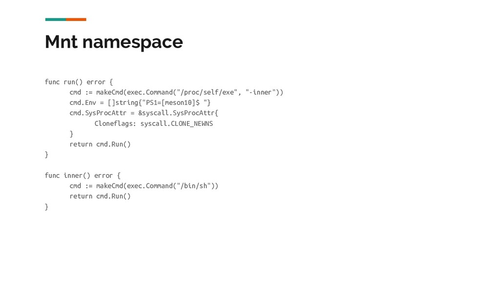 Mnt namespace func run() error { cmd := makeCmd...