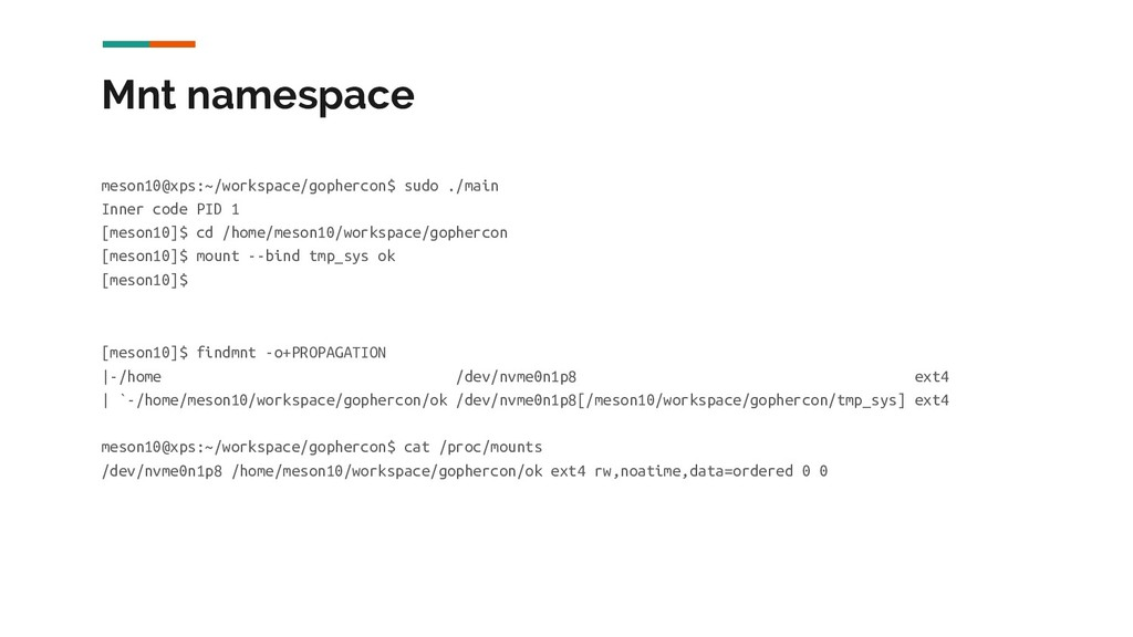 Mnt namespace meson10@xps:~/workspace/gophercon...