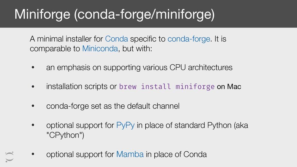 Miniforge (conda-forge/miniforge) A minimal ins...
