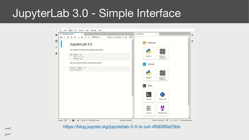 JupyterLab 3.0 - Simple Interface https://blog....